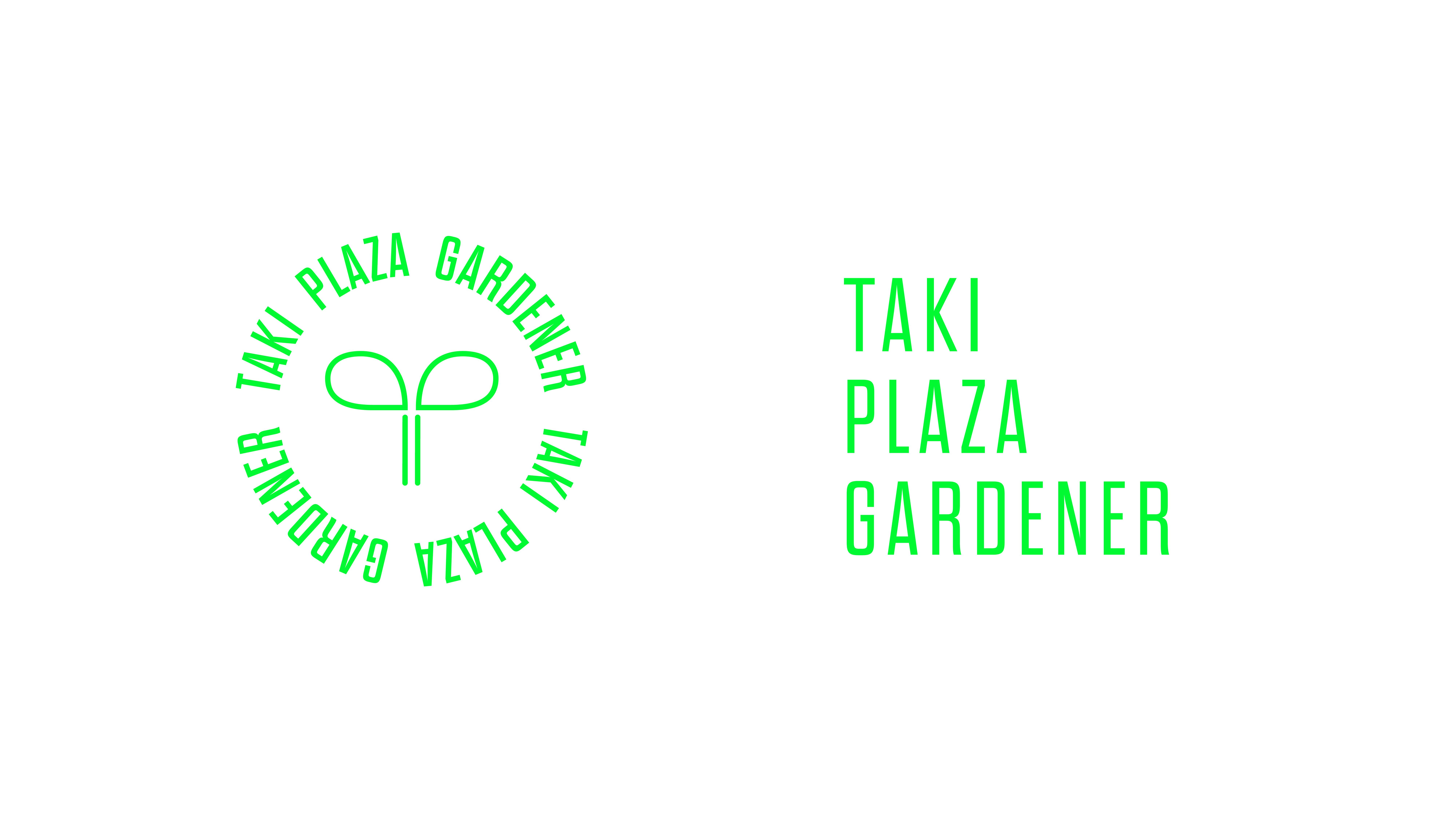 Taki Plaza Gardenerについて知ってもらいたい   About Taki Plaza Gardener